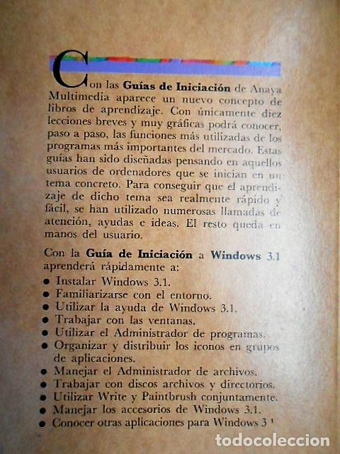 Libros de segunda mano: GUIA DE INICIACION WINDOWS 3.1 JULIAN MARTINEZ, PABLO J. GARCIA - Foto 2 - 126780755