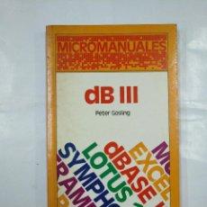 Libros de segunda mano: MICROMANUALES DB III. GOSLING, - PETER. - ANAYA MULTIMEDIA. TDK18. Lote 127111287