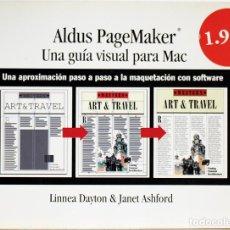 Libros de segunda mano: ALDUS PAGEMAKER • UNA GUÍA VISUAL PARA MAC • 1995. Lote 127439395
