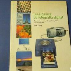 Libros de segunda mano: GUIA PRÁCTICA DE FOTOGRAFÍA DIGITAL .TIM DALY ED.BLUME. Lote 127738250