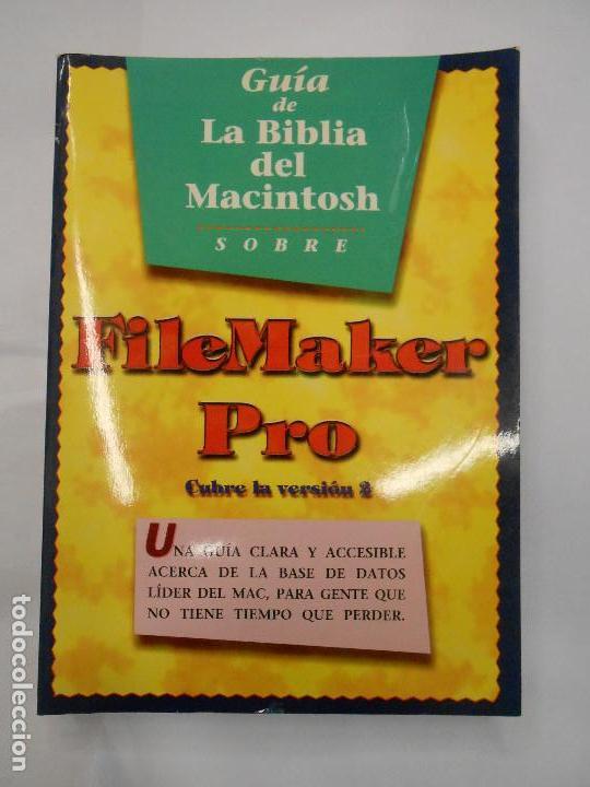 GUÍA DE LA BIBLIA DEL MACINTOSH SOBRE FILEMAKER PRO / BASE DE DATOS MAC / CHARLES RUBIN 1993 segunda mano
