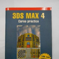 Libros de segunda mano: 3DS MAX 4 CURSO PRÁCTICO / CASTELL CEBOLLA - 2001 EJERCICIOS Y EJEMPLOS PRÁCTICOS ESTUDIO OBJETOS 3D. Lote 127990775
