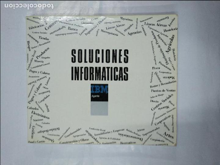 SOLUCIONES INFORMATICAS IBM AGENTE. CATALOGO PARA LA PEQUEÑA Y MEDIANA EMPRESA. TDK349 (Libros de Segunda Mano - Informática)