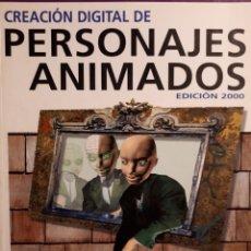 Libros de segunda mano: CREACIÓN DIGITAL DE PERSONAJES ANIMADOS. EDICIÓN 2000 - GEORGE MAESTRI. Lote 129271768