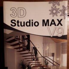 Libros de segunda mano: 3D STUDIO MAX V9 PASO A PASO - VV.AA.. Lote 129271824