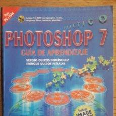 Libros de segunda mano: PHOTOSHOP 7 GUÍA DE APRENDIZAJE / SERGIO QUIRÓS / EDI. MCGRAWHILL / 2003 / CON CD. Lote 129699807