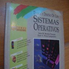 Libros de segunda mano: TEORIA Y DISEÑO DE LOS SISTEMAS OPERATIVOS TEMAS UNIVERSITARIOS. Lote 130211811
