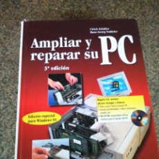 Libros de segunda mano: AMPLIAR Y REPARAR SU PC -- EDICION ESPECIAL PARA WINDOWS 95 -- MARCOMBO 1996 --. Lote 130263506