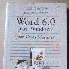 Libros de segunda mano: GUIA PRACTICA PARA USUARIOS DE WORD 6.0 JUAN COSTA MARTINEZ ANAYA. Lote 131168380