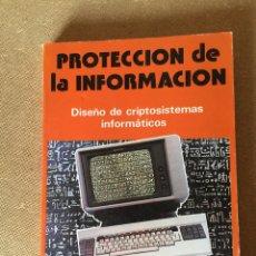 Libros de segunda mano: 188L693 PROTECCIÓN DE LA INFORMACIÓN. DISEÑO DE CRIPTOSISTEMAS INFORMÁTICOS. PARANINFO. A RODRÍGUEZ. Lote 131192724
