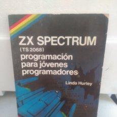 Libros de segunda mano: ZX SPECTRUM (TS 2068) PROGRAMACIÓN PARA JÓVENES PROGRAMADORES. Lote 132473751