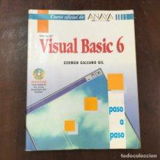 Libros de segunda mano: VISUAL BASIC 6 - GERMÁN GALEANO GIL. Lote 133105566