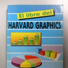 Libros de segunda mano: EL LIBRO DEL HARVARD GRAPHICS. C. PAULOGORRÁN, I. ESTÉVEZ. ED. RAMA 1990 1ª EDICIÓN. ILUSTRADO. 220. Lote 133346394