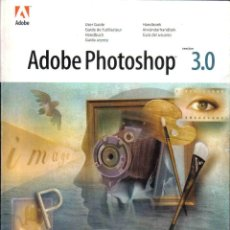 Libros de segunda mano: ADOBE PHOTOSHOP 3.0 GUIA DE USUARIO. Lote 133506942
