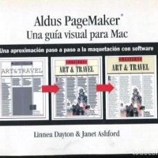 Libros de segunda mano: ALDUS PAGEMAKER | UNA GUÍA VISUAL PARA MAC | 1995. Lote 133671210