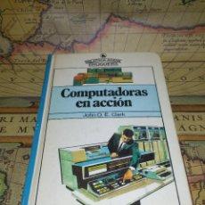 Libros de segunda mano: BIBLIOTECA JUVENIL BRUGUERA - Nº 13 - COMPUTADORAS EN ACCIÓN - ED. BRUGUERA - 1980 - 2ª EDICIÓN. Lote 133768302