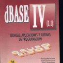 Libros de segunda mano: LIBRO DATA BASE IV ( COMO NUEVO SIN USAR ) UNAS 920 PÁGINAS INFORMATICA. Lote 133775002