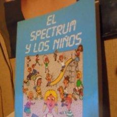 Libros de segunda mano: EL SPECTRUM PARA NIÑOS / NORAY 1984 - ILUSTRADO - SIN USAR DE STOCK DE TIENDA - ENVIO GRATIS. Lote 134026886