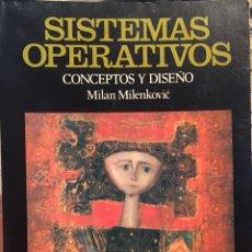 Livros em segunda mão: 1988, RETROINFORMATICA, SISTEMAS OPERATIVOS. CONCEPTOS Y DISEÑOS. 1A ED. LIMITADA.. Lote 134323798