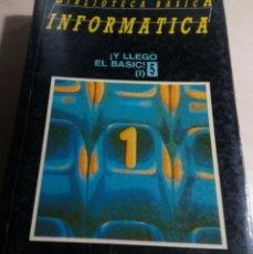 Libros de segunda mano: BASIC I.BIBLIOTECA BASICA INFORMATICA.Nº 5. INGELECK.(1985). Lote 134451726