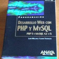 Libros de segunda mano: DESARROLLANDO WEB CON PHP Y MYSQL. LUCE WELLING & LAURA THOMSON. PHP5 Y MYSQL 4.1 Y 5. Lote 135075246