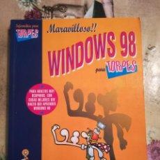 Libros de segunda mano: MARAVILLOSO!! WINDOWS 98 PARA TORPES - FORGES. Lote 135214210