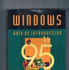 Libros de segunda mano: WINDOWS 95 GUIA DE INTRODUCCION ROSARIO PEÑA INFOR BOOKS EDICIONES MANUAL INFORMATICA 1996. Lote 135257118