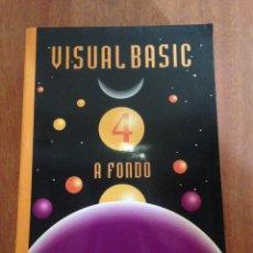Libros de segunda mano: VISUAL BASIC 4 A FONDO. Lote 135268775