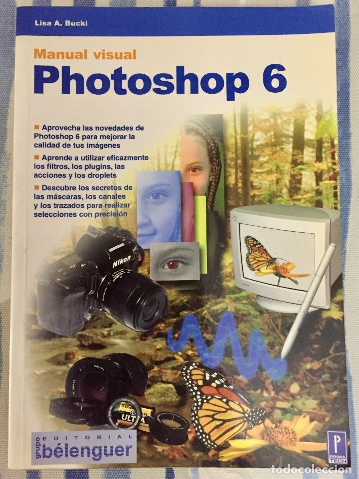 MANUAL VISUAL PHOTOSHOP 6  LISA A  BUCKI  EDITORIAL BELENGUER