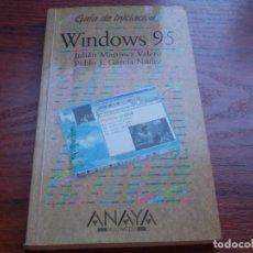 Libros de segunda mano: WINDOWS 95 GUÍA DE INICIACIÓN, JULIÁN MARTÍNEZ VALERO, PABLO J. GARCÍA NÚÑEZ. ANAYA 1.996. Lote 135352822
