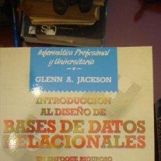 Libros de segunda mano: INTRODUCCIÓN AL DISEÑO DE BASES DE DATOS RELACIONALES: UN ENFOQUE RIGUROSO CON EJEMPLOS PRÁCTICOS EN. Lote 136017014