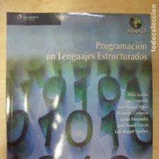 Libros de segunda mano: PROGRAMACIÓN EN LENGUAJES ESTRUCTURADOS. VV.AA.2008 437PP CON CD. Lote 136135742