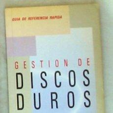 Libros de segunda mano: GESTIÓN DE DISCOS DUROS - VAN WOLVERTON - GUÍA REFERENCIA ANAYA 1990 - VER INDICE. Lote 136361954