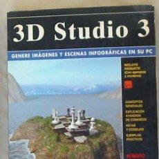 Libros de segunda mano: 3D STUDIO 3 - GENERE IMÁGENES Y ESCENAS INFOGRÁFICAS EN SU PC - ROBERTO POTENCIANO 1995 - VER INDICE. Lote 136364046