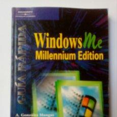 Libros de segunda mano: INFORMÁTICA . GUÍA RÁPIDA WINDOWS ME MILLENNIUM EDITION ANTONIA GONZÁLEZ. Lote 136679388