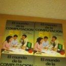Libros de segunda mano: EL MUNDO DE LA COMPUTACION. Lote 137183362