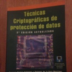 Libros de segunda mano: TÉCNICAS CRIPTOGRAFICAS DE PROTECCIÓN DE DATOS. Lote 137466809