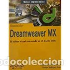 Libros de segunda mano: DREAMWEAVER MX. MANUAL IMPRESCINDIBLE.. Lote 137845094