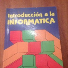 Libros de segunda mano: INTEODUCCION A LA INFORMÁTICA. Lote 137941834