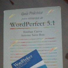 Libros de segunda mano: WORDPERFECT 5.1 GUIA PRACTICA. Lote 138670434