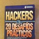 Libros de segunda mano: HACKERS. 20 DESAFÍOS PRÁCTICOS (MIKE SCHIFFMAN). Lote 139050080