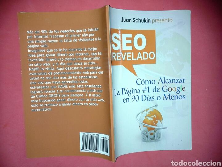 Libros de segunda mano: 'SEO revelado: Cómo alcanzar la página #1 de Google en 90 dias o menos' de Juan Schukin - Foto 4 - 139057625