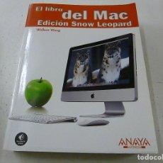 Libros de segunda mano: EL LIBRO DEL MAC EDICION SNOW LEOPARD / WALLACE WANG- P 1. Lote 139310474