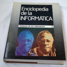 Libros de segunda mano: ENCICLOPEDIA DE LA INFORMATICA - VOLUMEN 2. Lote 139341734