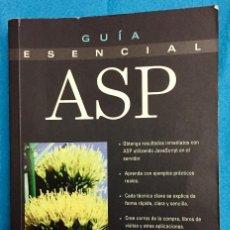 Libros de segunda mano: GUIA ESENCIAL ASP. ELIJAH LOVEJOY. PRENTICE HALL. AÑO 2001. Lote 140458446