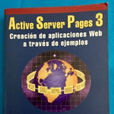 Libros de segunda mano: ACTIVE SERVER PAGES 3. AÑO 2000. Lote 140458542