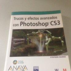 Libros de segunda mano: TRUCOS Y EFECTOS AVANZADOS CON PHOTOSHOP CS3. Lote 141724468