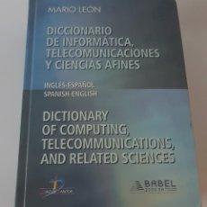 Libros de segunda mano: DICCIONARIO DE INFORMATICA, TELECOMUNICACIONES Y CIENCIAS AFINES. INGLES-ESPAÑOL ESPAÑOL-INGLES.. Lote 142257026
