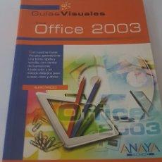 Libros de segunda mano: GUIAS VISUALES OFFICE 2003 MICROSOFT ANAYA. Lote 142258301