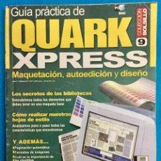 Libros de segunda mano: GUIA PRÁCTICA QUARKXPRESS. Lote 142290346